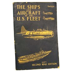 The ships and Aircraft of the US Fleet Fahey's Second war Edition 1944