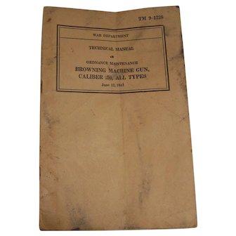 War Department Technical Manual Browning Machine Gun 1942
