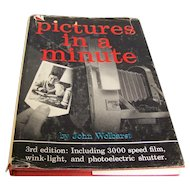 Pictures in a Minute 3rd Edition by John Wolbarst 1960