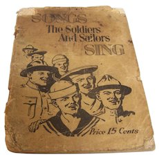 Song Book Songs The Soldiers and Sailors Sing 1918