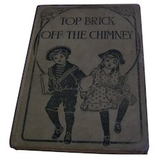 Child Book The Top Brick Off The Chimney Blackie & Son London
