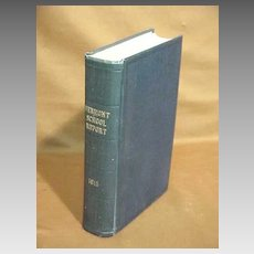 Academic History Book Vermont School Education 1915 Report HB 1st Edition NM Superintendent to General Assembly