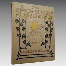 1902 Sunbonnet Babies Book Eulalie Osgood Grover