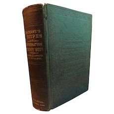 1880 Dr. Chase's Family Medicines and Practical Recipes Book Cookbook Sickness Drugs Treatments Housekeeping Etiquette Barber Saloon Bee Keeping Victorian Antique