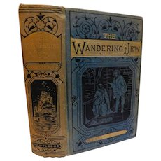 Victorian Book The Wandering Jew by Eugene Sue Complete with Illustrations by Gavarni & Girardet Fine Binding Antique