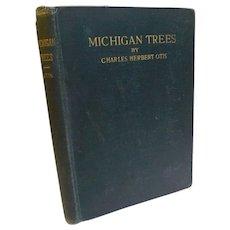 1926 University of Michigan Botanical Garden and Arboretum Michigan Trees Handbook by Charles Otis Illustrated Book