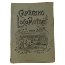 Capturing a Locomotive A History of Secret Service in the Late War Civil War by Pittenger owned by William Hulliberger 54 Regiment Ohio Infantry Antique Victorian Book