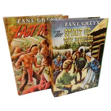 1955 The Spirit Of The Border & The Last Trail Zane Grey Whitman Colorful Young Reader Edition Cowboys Indians Books