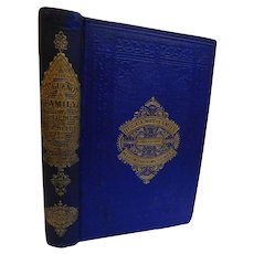 Scarce 1868 The Huguenot Family or Help In the Time of Need by Catherine Bell Illustrated Catholic Protestant Calvinist Persecution in France Antique Victorian FIne Binding Christian Book