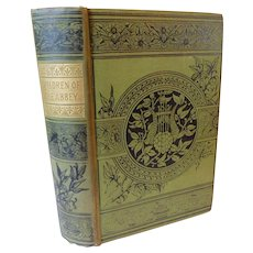 The Children Of The Abbey A Tale by Regina Maria Roche Victorian Edition of 1796 Antique Book Dramatic Novel Romance Suspense