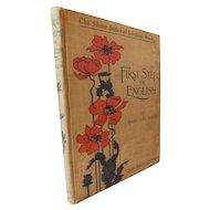 1899 First Steps in English by Albert Bartlett Illustrated Victorian Language Childrens School Book Silver Burdett Series