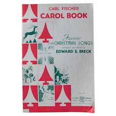 1942 Carl Fischer Carol Book 34 Favorite Christmas Songs Arrangement Edward Breck Sheet Music Piano Traditional Art Deco Vintage