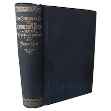1880 The Struggles of Petroleum Nasby American History 1860-1870 by David Locke Humorist Satire Irony Civil War to Reconstruction Politics Thomas Nast Illustrated