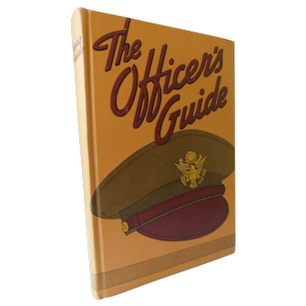 World War II 1942 Officer's Guide Customs Correct Procedures For Commissioned Officers United States Army Book