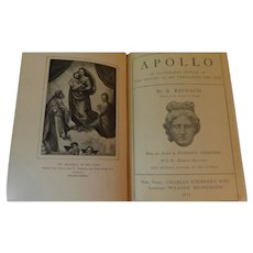 1914 Apollo An Illustrated Manual of the History of Art Throughout the Ages by Reinach From the French with 600 Illustrations Antique Book
