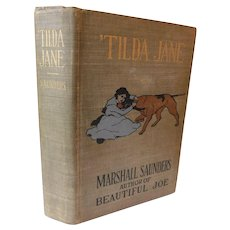 1901 'Tilda Jane An Orphan in Search of a Home A Story For Boys & Girls Antique Victorian Book Illustrated by Clifford Carleton