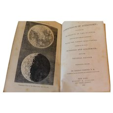 1850 A Compendium of Astronomy Containing the Elements of the Science & Latest Discoveries General Reader Illustrated by Denison Olmsted For Schools and Academies