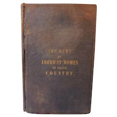 1845 The Duty of American Women to Their Country by Catharine Esther Beecher Antique Book Education & Integrity School Reform For Safeguarding Freedom