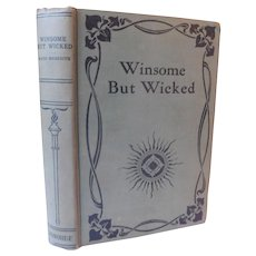 Winsome But Wicked by Maud Meredith 1892 Victorian Antique Murder Romance Moral Drama Novel