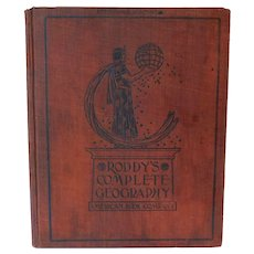 1902 Roddy's Complete Geography with Michigan & Wisconsin Supplement  Colored Maps Illustrated Political Industrial Social Features Antique Victorian School Book