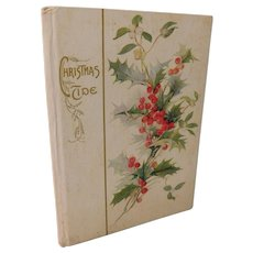 Christmas Tide Poems Poetry with Color Plate Lithographs by Cupples & Leon Gift Book Spencer Bingham Antique Victorian to Edwardian