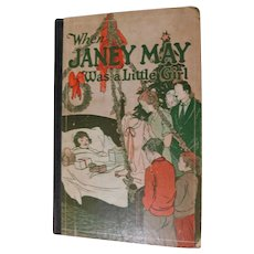 1929 When Janey May Was A Little Girl by Julia Glover Christmas Cover & Stories Christian Children's Book