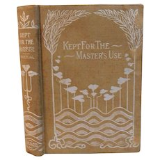 1879 Kept For the Master's Use Frances Ridley Havergal Take My Life & Let It Be Hymn Devotional Victorian Christian Antique Book