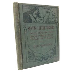 1887 Seven Little Sisters Who Live On A Round Ball by Jane Andrews Illustrated  Memorial Edition Biography Childrens Girls of the World Book from Eskimo to Desert