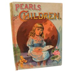 Pearls For Children by McLoughlin Bros Victorian Antique Book Childrens Stories Poems Rhymes Illustrated