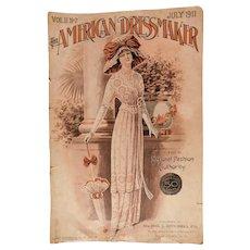 Scarce 1911 The American Dressmaker Fashion Journal Magazine New York Edwardian Ladies Girls Clothing Seasonal Styles Full Page Illustrations Antique