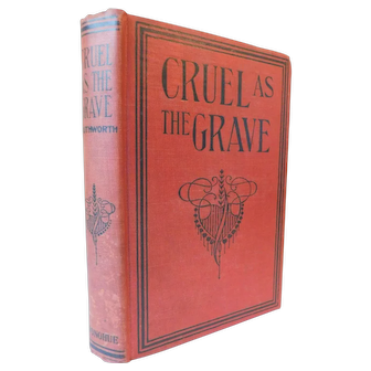 Cruel As the Grave E.D.E.N. Southworth Moral Novel with Romance Gothic Victorian