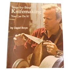 1977 Step-by-Step Knifemaking You Can Do It by David Boye Illustrated Knife Knives How To Forge Smithing Etching Book
