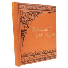 Sunlight For Home A Collection of Stories For Old and Young Antique Victorian Christian Moral Childrens Illustrated Lutheran Book Concern