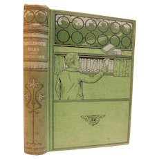 Tanglewood Tales for Girls and Boys Being A Second Wonder-Book by Nathaniel Hawthorne Victorian Antique Book Greek Myths