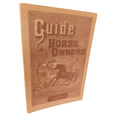 1920s M. Young's New Guide to Horse Owners and Complete Horse Doctor Veterinary Breaking Training Breeding Equestrian Book