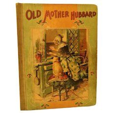 Antique Old Mother Hubbard Childrens Story Nursery Rhyme Little Mermaid Little Matchgirl Illustrated Story Book Graham & Matlack Late Victorian to Early Edwardian