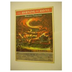 1903 Sheet Music The Burning of Rome March Two Step E.T. Paull Fire Inferno Blaze Nero Romans Vibrant Chromolithograph Victorian Antique
