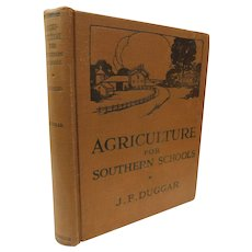 1923 Agriculture For Southern Schools by Duggar Study of Plants Soil Livestock Farming Produce Crops Cows Horses Poultry Illustrated Book