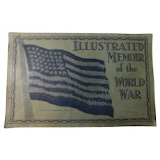 Illustrated Memoir of the World War Pictorial Illustrated Great War WWI Photos World War I Veteran's Edition Battles Soldiers