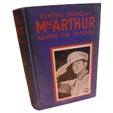 WW2 1942 General MacArthur Fighter For Freedom World War II Vintage Biography Book Military