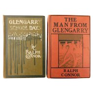 Glengarry School Days & The Man From Glengarry by Ralph Connor Antique Books Homesteading Frontier Canada Western