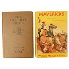 1912 Mavericks William MacLeod Raine Set Dust Jacket & The Desert's Price Western Cowboy Adventures Antique Books Old West