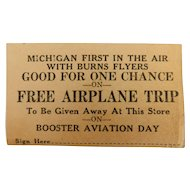 1920s Booster Aviation Day Michigan Burns Flyers Free Airplane Trip Entry Ticket Air Scarce piece of Flying History Burns Airport Landing Field