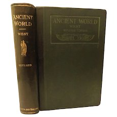 1913 The Ancient World From the Earliest Times to 800 A.D. History by Willis West Illustrated Color Maps Antique Edwardian Book