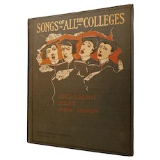 1903 Songs of All the Colleges Including Many New Songs Old Favorites Music University School Victorian