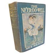 Antique Book The Ne'er Do Well Rex Beach Panama Canal Building Adventure Romance Howard Chandler Christy Illustrated