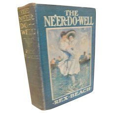 Antique Book The Ne'er Do Well Rex Beach Panama Canal Building Adventure Romance Howard Chandler Christy Illustrated