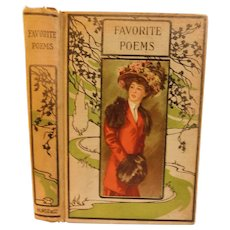 Victorian Favorite Poems by Best American & English Authors  Moore Byron Hemans Emerson Bryant Burns Milton Poetry Lovely Lady Lithograph Cover Fine Binding