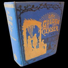 The Golden Censer 1887 MCGovern Antique Book for Men on Morality Christian Character Marriage Courtship Business Duty Habits Guide for Life Victorian Ilustrated