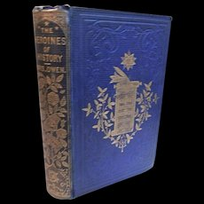 1856 Heroines of History by Mrs. Octavius Owen Illustrated by Gilbert of Jewish Classic & Modern  Era Antique Book